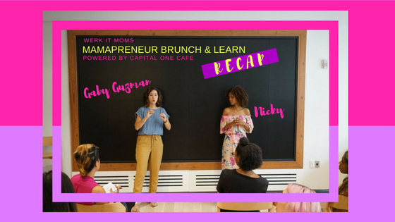 WERK-IT-MOMS-MAMAPRENEUR-BRUNCH-LEARN-GABY-GUZMAN